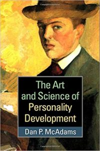 The Art and Science of Personality Develoment by Dan McAdams